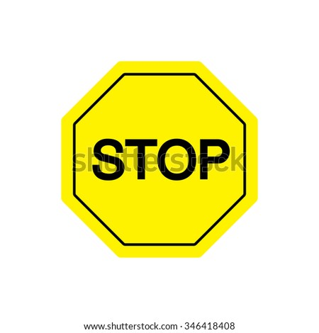 Attention sign, Stop sign on yellow