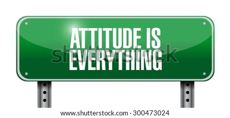 attitude is everything street sign concept illustration design icon - stock vector