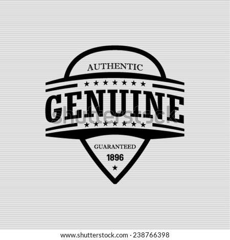 authentic genuine  - vector signs, emblems and labels  - stock vector