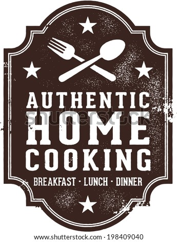 Authentic Home Cooking Vintage Sign - stock vector