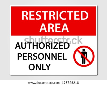 Authorized Personnel Only security sign - stock vector