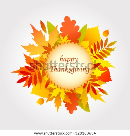 """Autumn collection of colorful autumn leaves, congratulation """"Happy Thanksgiving."""" color illustrations - stock vector"""