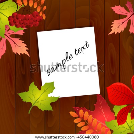 Autumn composition with colorful leaves on wood background and piece of paper from the notebook. Vector illustration EPS 10. - stock vector