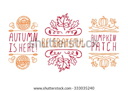 Autumn elements. Hand-sketched typographic elements on white background. Autumn is here. Be grateful. Pumpkin patch