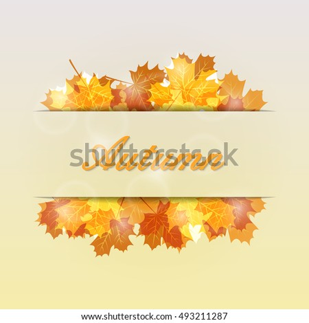 Autumn leaves background with place for your text. Vector illustration