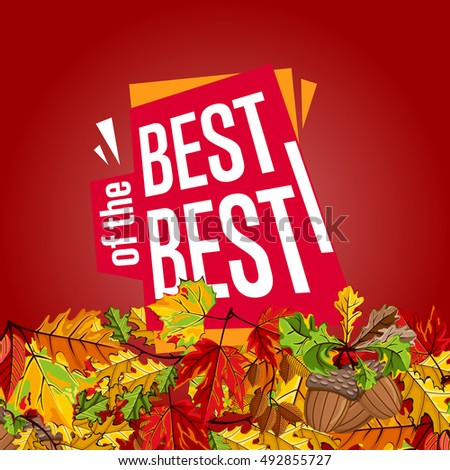 Autumn sale design template, vector illustration. Best of the best sale proposition banner with colorful leaves on red background. Advertisement about autumnal discount. Poster design for shop