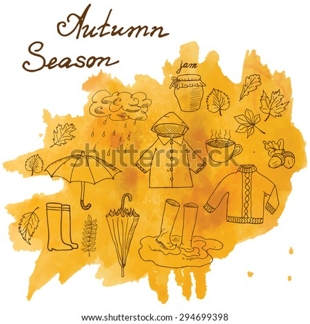 Autumn season set doodles elements. Hand drawn set with umbrella cup of hot tea, rain, rubber boots, clothes and leaves collection. Drawing doodle collection, on on watercolor stain - stock vector