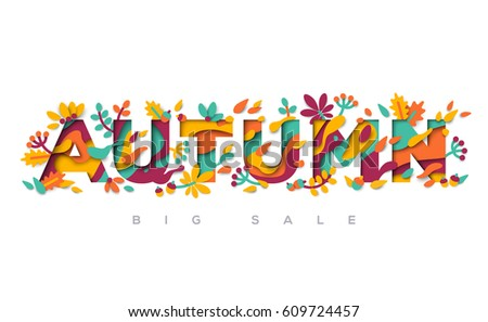 Autumn typography design with abstract papercut shapes, leaves and flowers. Vector illustration. Colorful floral elements - oak leaf, chestnut and berries.