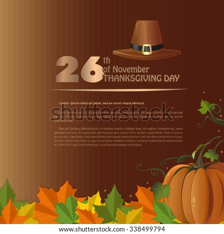 Autumn vector background with fallen leaves, pumpkin and pilgrim hat. Happy Thanksgiving.