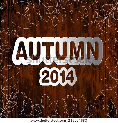 Autumn vintage vector typography poster on wood background