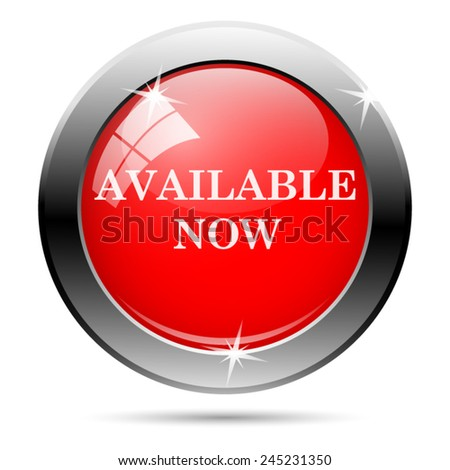 Available now icon. Internet button on white background.  - stock vector