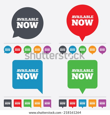 Available now icon. Shopping button symbol. Speech bubbles information icons. 24 colored buttons. Vector - stock vector