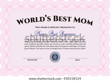 Award: Best Mother in the world.