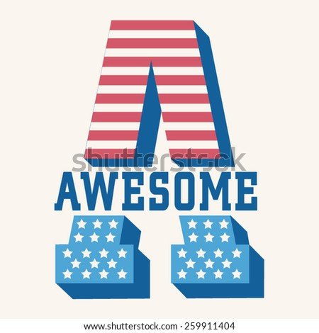 Awesome america flag typography, t-shirt graphics, vectors - stock vector