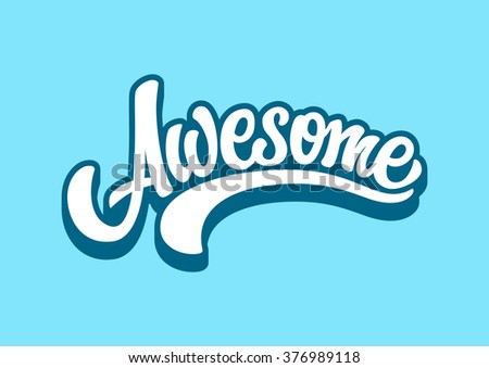 Awesome lettering text - stock vector
