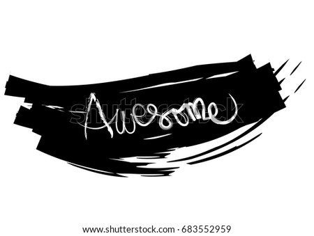 Awesome Tshirt Quote Lettering Calligraphy Inspiration Stock Vector