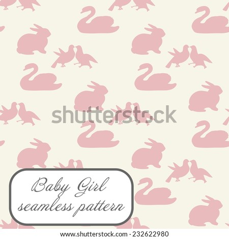 Baby girl seamless pattern in pink colors with swan, bunny and doves - stock vector