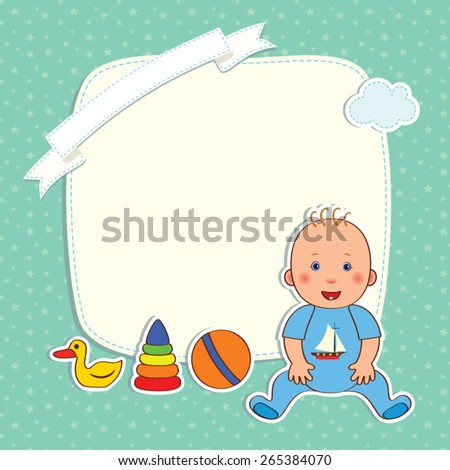 Baby greetings card with a baby boy and toys with frame for text and clouds on a blue background with stars, vector cartoon - stock vector
