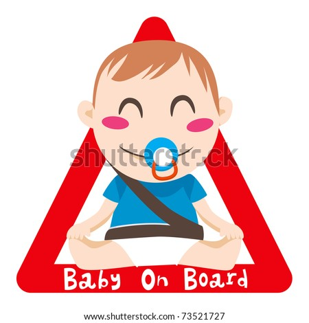 Baby on board red triangle warning sign for vehicle safety with seatbelt - stock vector