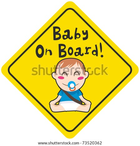 Baby on board yellow diamond warning sign for vehicle safety with seatbelt - stock vector