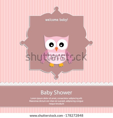 baby shower card, for baby girl,pink stripe background with owl.Vector eps10, illustration.