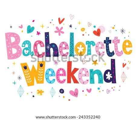 Bachelorette Weekend - stock vector