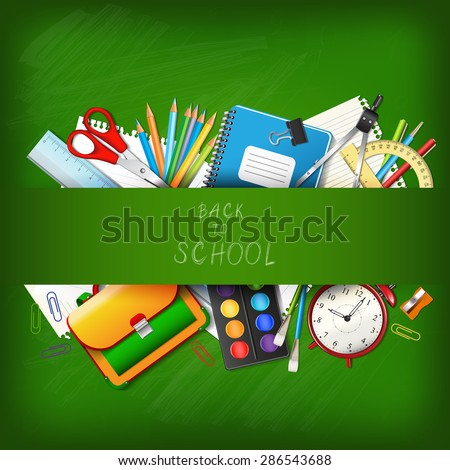 Back to school background with supplies tools on board. Place for your text. Layered realistic vector illustration. - stock vector
