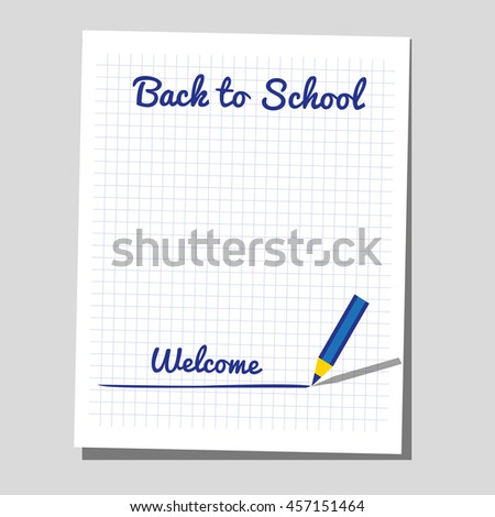 Back to school banner concept. Idea for typography welcome poster with border frame. Announcement to start study. Sheet of paper, pen isolated. Invitation to school background. Vector illustration