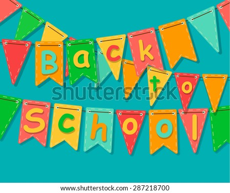 Back to school banner. Party colorful flags with text. Vector illustration. - stock vector