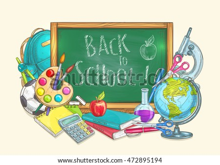 Back to School banner with chalk blackboard and school supplies of apple, globe,  backpack, soccer ball, pen, calculator, pencil, copybook, paper sheet, scissors, compass, watercolor paint, microscope