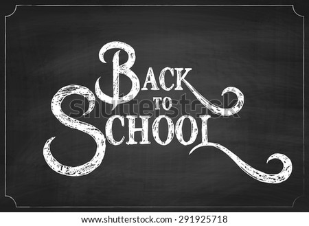 Back to School Chalkboard Background, Vector Illustration - stock vector