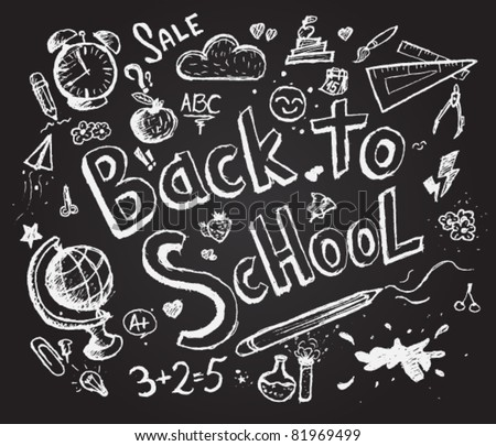 Back to school chalkboard sketch - stock vector