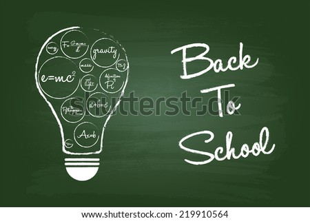 Back To School Concept On Green Chalkboard With Math Equations Light Bulb - stock vector