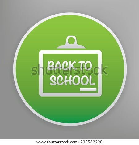 Back to school design icon on green button, clean vector - stock vector