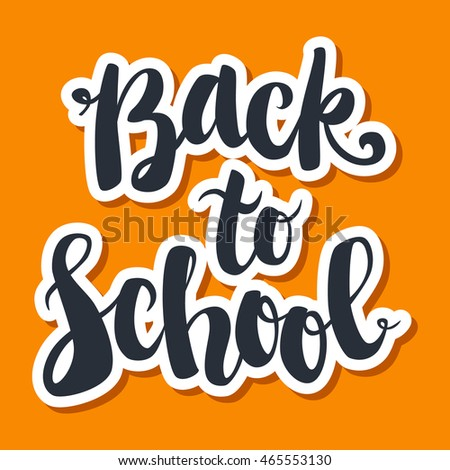 Back to school hand drawn vector modern calligraphy