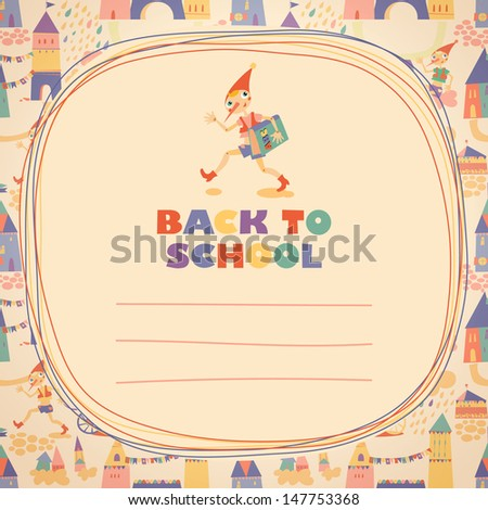 Back to school. Hero of fairy story. Doodle frame and place for text. Template for card. - stock vector