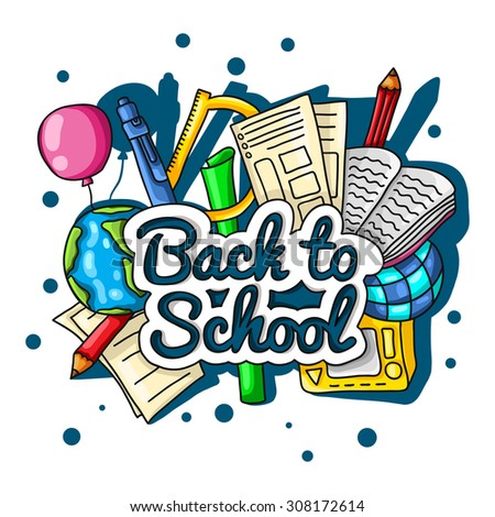 Back to school. Large color illustration with inscription and school supplies on a white background. Globe, pencils, notebooks, textbooks and a ruler. Postcards, posters. - stock vector