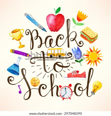 Back to school lettering with watercolor elements - stock vector