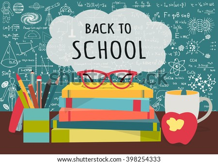 BACK TO SCHOOL on speech bubblesabove science books, pens box,apple and mug with science doodles on chalkboard background for banner, cards and voucher design elements