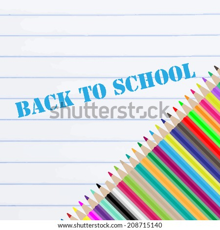 back to school paper sheet and crayon background or textured  - stock vector