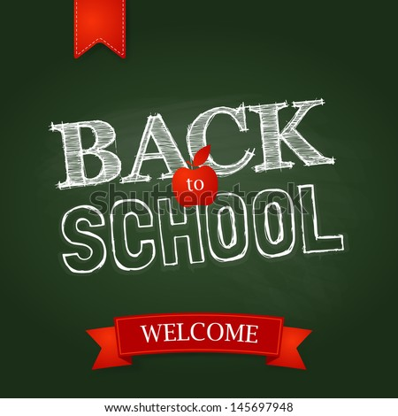 Back to school poster with text on chalkboard. Vector illustration - stock vector