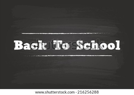 Back To School Sign On Blackboard - stock vector