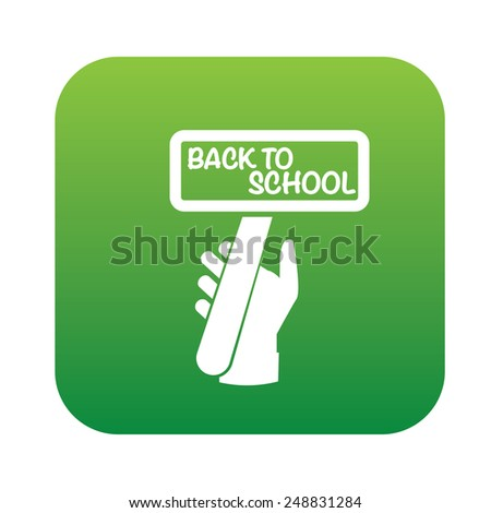 Back to school symbol design on green button,clean vector - stock vector