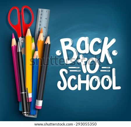 Back to School Title Words with Realistic School Items With Colored Pencils, Scissor, Pen and Ruler in a Blue Texture Background. Vector Illustration - stock vector
