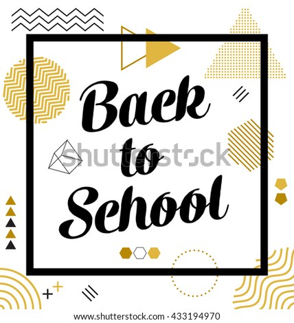 Back to School - Typographic Design - Geometric Elements - stock vector