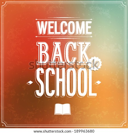 Back to school typographic design. Vector illustration. - stock vector