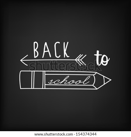 Back To School Typography Background On Blackboard With Chalk - stock vector