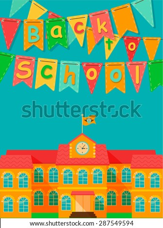 Back to school - vector flat illustrstion with flag and building. - stock vector