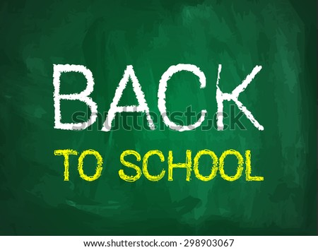 Back to school vector illustration with blackboard and text