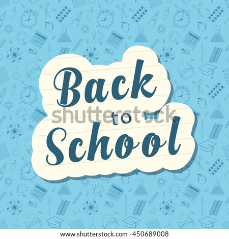 Back to school words banner lined notebook paper on blue pattern of education related symbols. vector illustration in flat design - stock vector